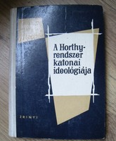 The military ideology of the horthy system - 1965 - godó - stanza