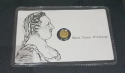 Habsburg Mária Terézia. Arany Emlék Érme.0,2gramm.