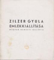 Zilzer Gyula emlékkiállítása (Magyar Nemzeti Galéria) N. Pénzes Éva (szerk.) Pogány Ö. Gábor Magyar