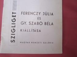 Ferenczy Júlia és Gy. szabó Béla kiállítási katalógus 1971