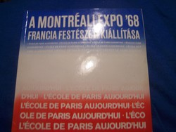 A montréali expo '68 francia festészeti kiállítása