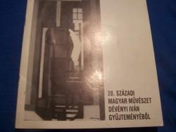 20. századi magyar művészet Dévényi Iván gyűjteményéből