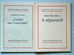 2DB MAGVETŐ KÖNYV EGYBEN, SZEKFŰ GYULA: VALAHOL UTAT VESZTETTÜNK, BARTÓK BÉLA: A NÉPZENÉRŐL 1981.