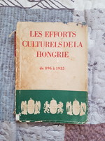 Les efforts culturels de la Hongrie de 896 à 1935 (Magyarország történelme 896-1935) Ritkaság