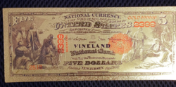 Gilded $ 5 banknote, replica