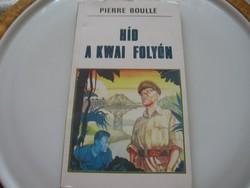 Pierre boulle: bridge over the river Kwai